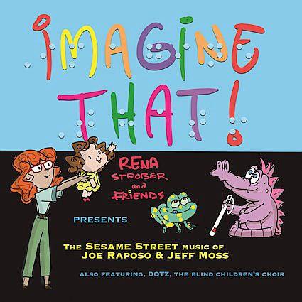 """Imagine That!""  Rena Strober"