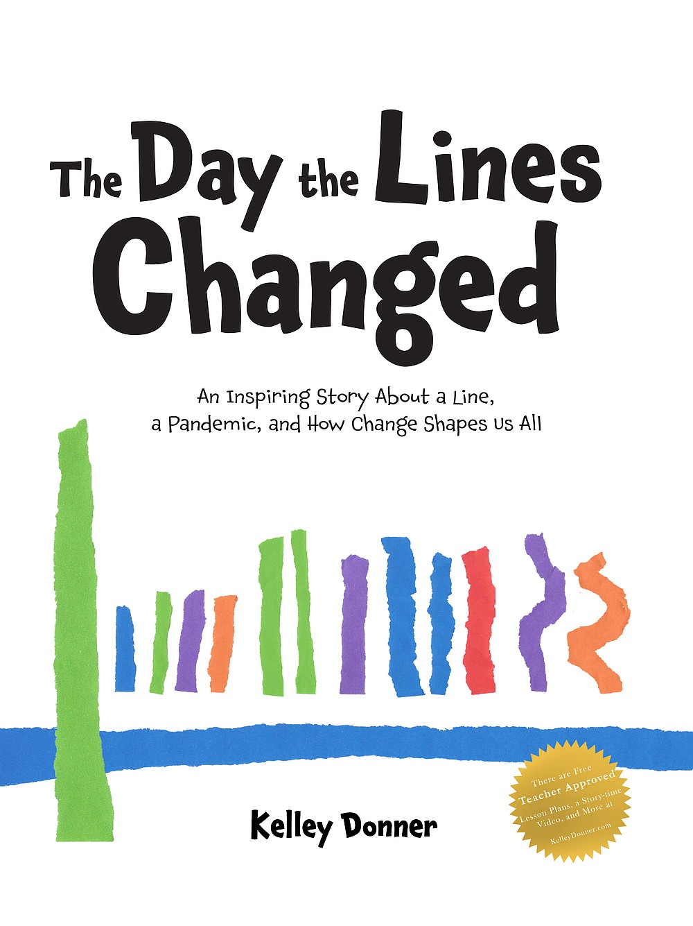 """The Day the Lines Changed"" by Kelley Donner. (A Little Donnerwtter Books)"