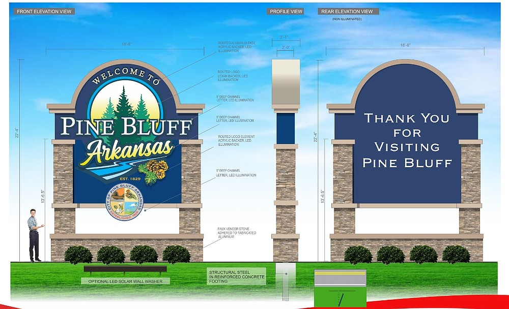 Three 'Welcome to Pine Bluff' signs are in the works for the city. One version, shown in this artist's rendering, is 22 feet tall. (Submitted photo)