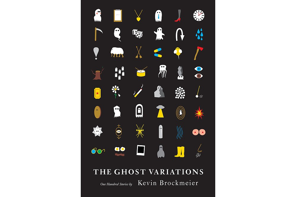 """Kevin Brockmeier's new book, """"The Ghost Variations"""" (Pantheon, $26.95), is described as 100 very short ghost stories."""